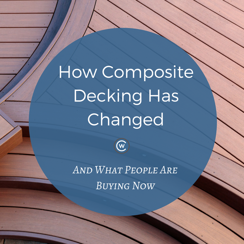 how composite decking has changes blog | Citywide Sundecks and Railings