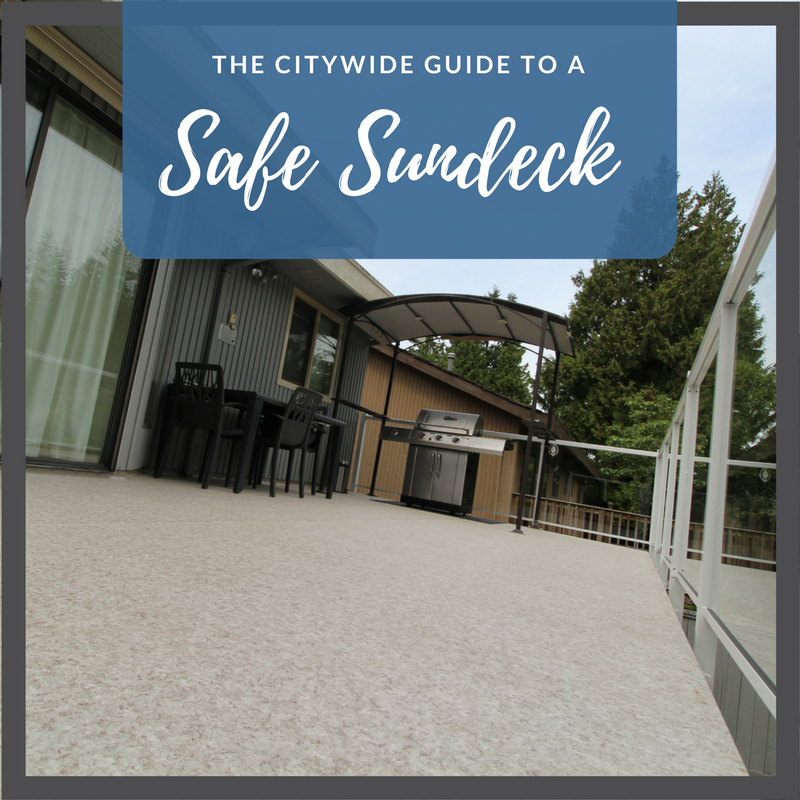 guide to a safe sundeck blog | Citywide Sundecks and Railings