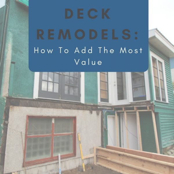 Deck Remodels: How to add the most value blog | Citywide Sundecks and Railings