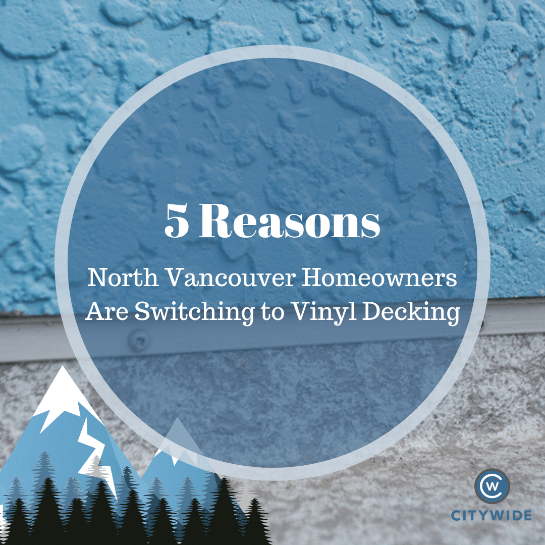 Vinyl Decking North Vancouver | Citywide Sundecks and Railings