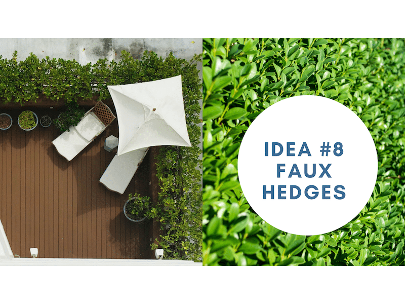 customize your sundeck with a Faux Hedges | Citywide Sundecks and Railings