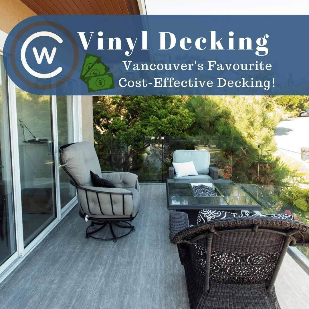 Vinyl Decking Vancouver S Favourite Cost Effective